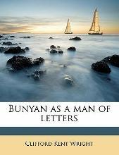 Bunyan as a Man of Letters