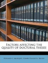 Factors Affecting the Quality of Doctoral Theses