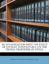 An Investigation Into the Effect of Extreme Temperatures on the Tensile Properties of Steels