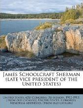 James Schoolcraft Sherman (Late Vice President of the United States)