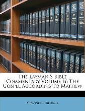 The Layman S Bible Commentary Volume 16 the Gospel According to Mathew