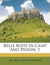 Belle Boyd in Camp and Prison, 1
