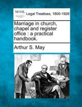 Marriage in Church, Chapel and Register Office