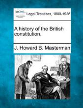 A History of the British Constitution.