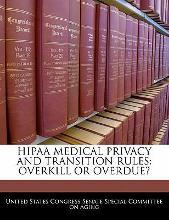 Hipaa Medical Privacy and Transition Rules