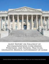 Audit Report on Followup of Recommendations Concerning Personnel and Payroll Practices, Legislative Branch, Government of Guam