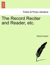 The Record Reciter and Reader, Etc.