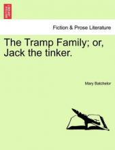 The Tramp Family; Or, Jack the Tinker.