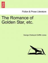 The Romance of Golden Star, Etc.