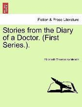 Stories from the Diary of a Doctor. (First Series.).
