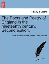 The Poets and Poetry of England in the Nineteenth Century. Second Edition.