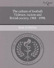 The Culture of Football: Violence