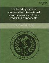 Leadership Programs Sponsored by Inter/National Sororities as Related to Key Leadership Components