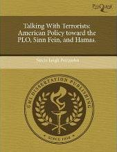 Talking with Terrorists: American Policy Toward the PLO