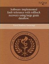 Software-Implemented Fault-Tolerance with Rollback Recovery Using Large Grain Dataflow