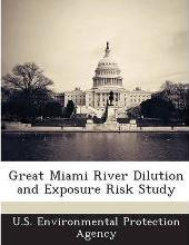 Great Miami River Dilution and Exposure Risk Study