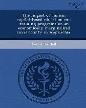 The Impact of Human Capital-Based Education and Training Programs on an Economically Marginalized Rural County in Appalachia