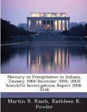 Mercury in Precipitation in Indiana, January 2004-December 2005