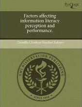 Factors Affecting Information Literacy Perception and Performance