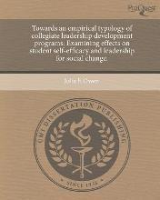 Towards an Empirical Typology of Collegiate Leadership Development Programs: Examining Effects on Student Self-Efficacy and Leadership for Social Chan
