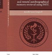 Examining The Influence Of Time And Repetition On Recent Remote Autobiographical Memory Retrieval Using Fmri