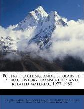 Poetry, Teaching, and Scholarship