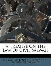 A Treatise on the Law of Civil Salvage