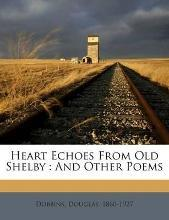 Heart Echoes from Old Shelby