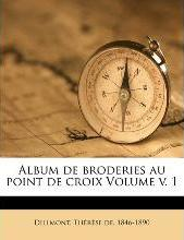 Album de Broderies Au Point de Croix Volume V. 1