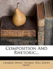 Composition and Rhetoric...