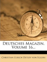 Deutsches Magazin, Volume 16...