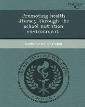 Promoting Health Literacy Through the School Nutrition Environment