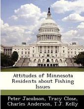 Attitudes of Minnesota Residents about Fishing Issues