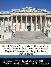Social Norms Approach to Community-Based Crime Prevention