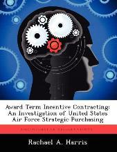 Award Term Incentive Contracting