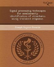 Signal Processing Techniques for Nonlinearity Identification of Structures Using Transient Response