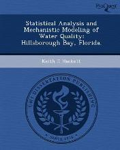 Statistical Analysis and Mechanistic Modeling of Water Quality: Hillsborough Bay