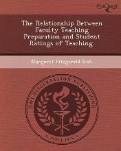 The Relationship Between Faculty Teaching Preparation and Student Ratings of Teaching
