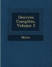 Oeuvres Completes, Volume 2