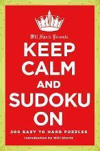 Will Shortz Presents Keep Calm and Sudoku on