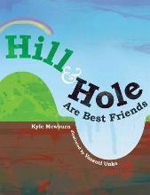 Hill & Hole Are Best Friends