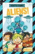 Disaster Diaries: Aliens!