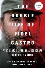 Double Life of Fidel Castro