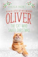 Oliver the Cat Who Saved Christmas