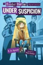 Under Suspicion: A Friday Barnes Mystery