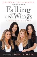 Falling with Wings: A Mother's Story
