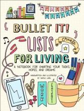 Bullet It! Lists for Living