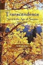 Transcendence, Spirit in the Age of Science, Second Edition