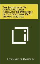 The Judgments of Conscience and Judgment of Prudence in the Doctrine of St. Thomas Aquinas