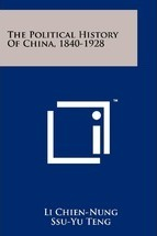The Political History of China, 1840-1928